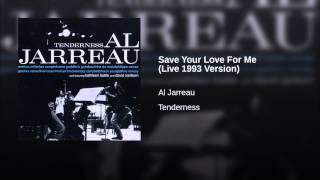 Save Your Love For Me (Live 1993 Version)