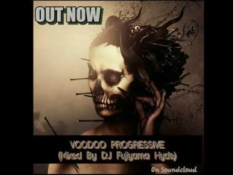 Voodoo Progressive (Mixed By DJ Fujiyama Hyde) [STADIUM JAKARTA]
