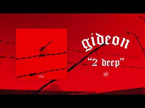 "Gideon ""2 Deep"""