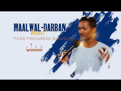 Maal Wal-Darbaan kun?- Far Magarsaa Baqqqalee