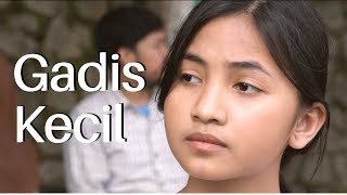 Film Pendek - Gadis Kecil