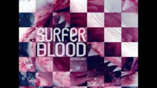 Surfer Blood - Take It Easy
