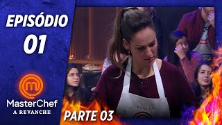 MASTERCHEF A REVANCHE (15/10/2019) | PARTE 3 | EP 01 | TEMP 01