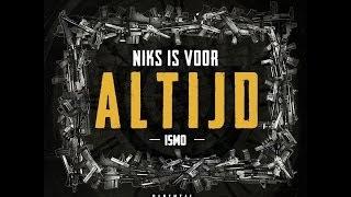 Ismo - Niks is voor Altijd (Lyrics)