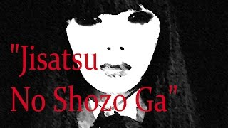 Jisatsu No Shozo Ga - Japanese Urban Legend