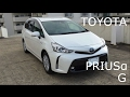 TOYOTA PRIUSα G  /  トヨタ プリウスα G の動画、YouTube動画。