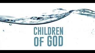 YE ARE THE CHILDREN OF GOD