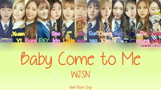 Wjsn/cosmic Girls  우주소녀  – Baby Come To Me  Color Coded   Han/rom/eng  Lyrics