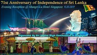 71st Independence of Sri Lanka - Evening Reception @ Shangri-La Hotel Singapore