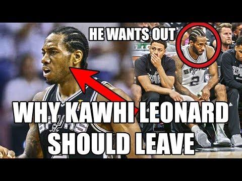 Why Kawhi Leonard Should LEAVE The Spurs This NBA Season