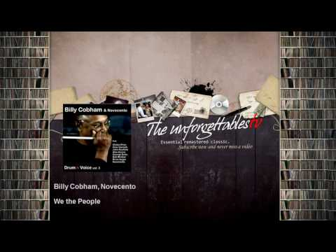 Free Download Billy Cobham, Novecento - We The People - Feat. Gino Vannelli, Alex Acuna Mp3 dan Mp4