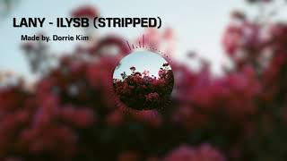 [Instrumental] LANY - ILYSB (STRIPPED) | inst | MR | Lyrics | karaoke