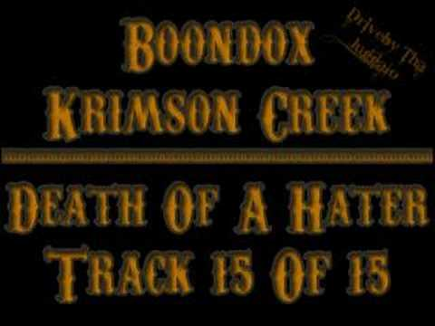 15 Boondox - Death Of A Hater (Krimson Creek)