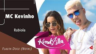 Baixar MC Kevinho - Rabiola - Flauta Doce (Notas)