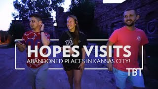 Hope visits abandoned places in Kansas city! (Summer TBT VLOG)