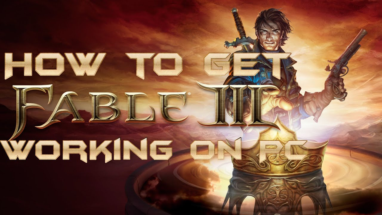 Download How to play Fable 3 on PC using Steam
