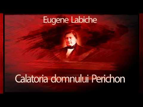 Eugene Labiche - Calatoria domnului Perrichon