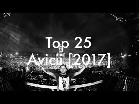 [Top 25] Best Avicii Tracks [2017]