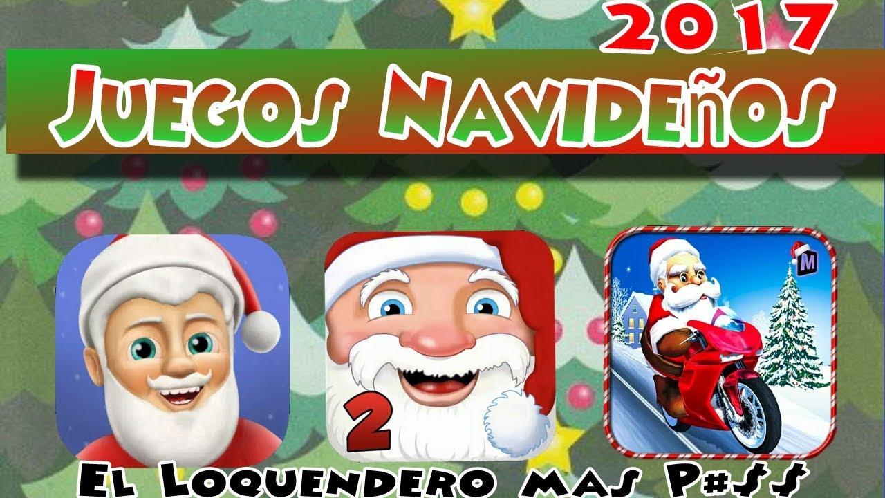 Juegos Navidenos 2017 Para Tu Android El Loquendero Mas Youtube