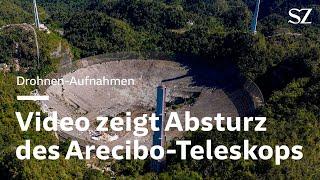 Video zeigt Absturz des Arecibo-Teleskops