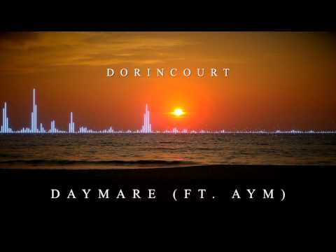 Dorincourt - Daymare (ft. Aym) [FREE DL, Creative Commons Attribution 3.0]