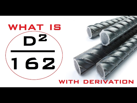 Derivation Of (D²/162) - Unit Weight Of Reinforcement Bar Formula