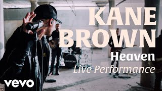 Heaven (Official Live Performance) | Vevo x Kane Brown Video