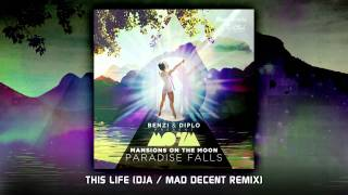 Mansions on the Moon - This Life (DJA / Mad Decent Remix) (.MP3 DOWNLOAD)