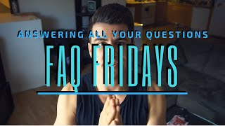 Huge New Series | FAQ Friday | Where I Answer All Your Questions