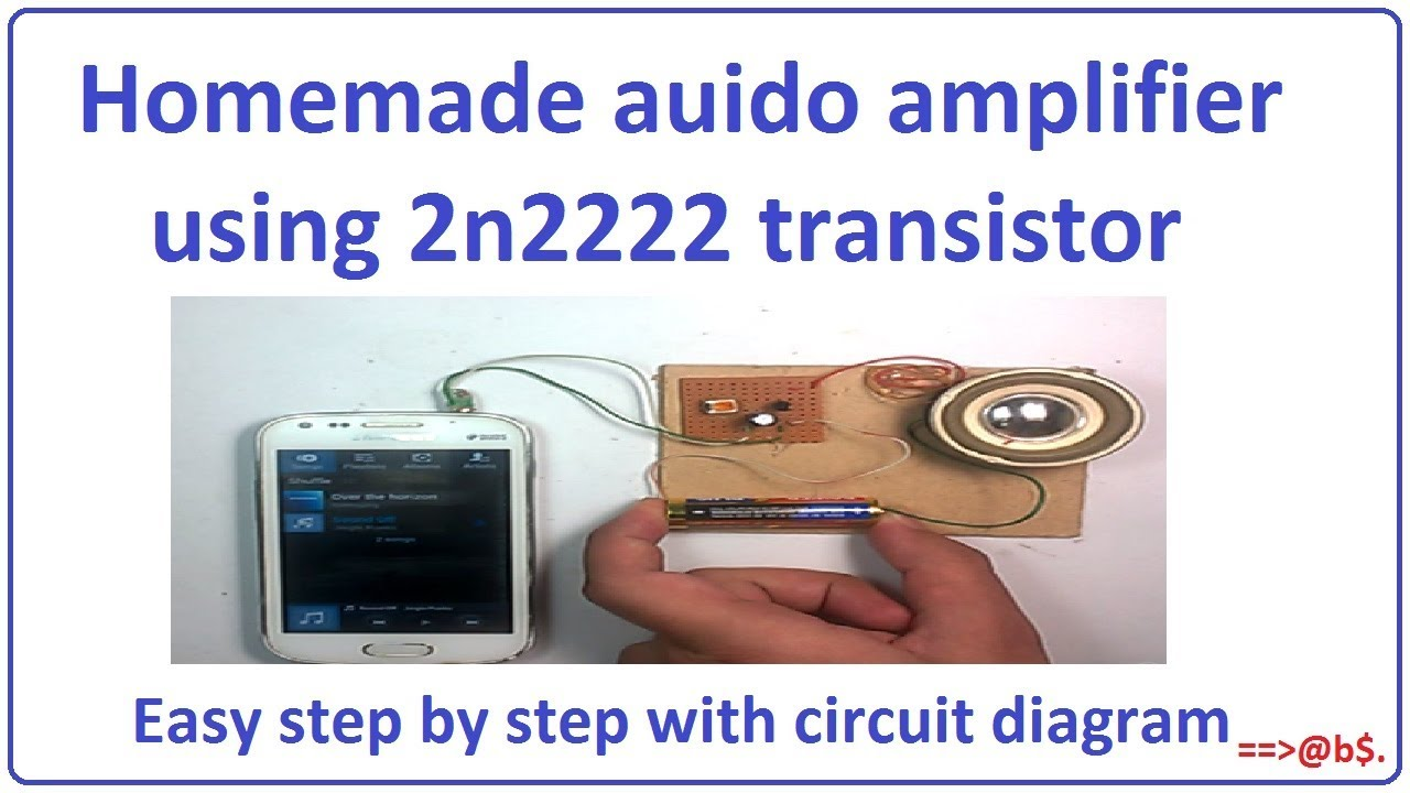 how to make simple audio amplifier using 2n2222 transistor [ 1280 x 720 Pixel ]