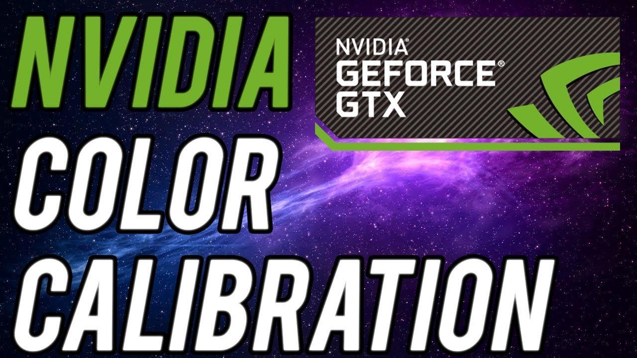 NVIDIA Control Panel Color Calibration 2019!