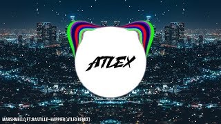 Marshmello Ft. Bastille - Happier (ATLEX remix)