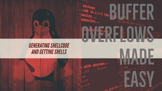 Buffer Overflows Made Easy - Part 8: Generating Shellcode and Gaining Shells