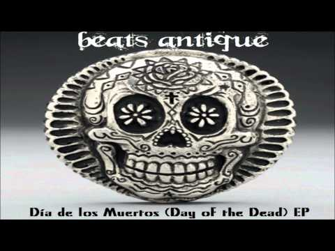 (HQ) Beats Antique - Lucha Libre Extravaganza [Dia de los Muertos EP]