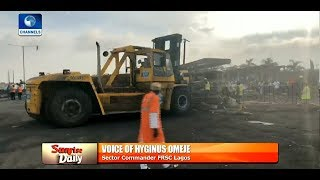 Tanker Explosion: Wreckage Being Cleared, Death Toll Still Nine - FRSC |Sunrise Daily|