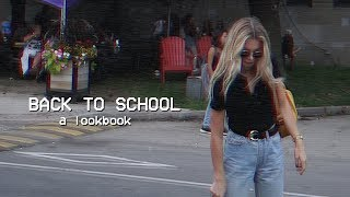 BACK TO SCHOOL 2018 OUTFIT IDEAS | College/High School Lookbook