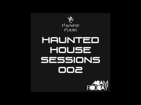 Haunted House Sessions 002