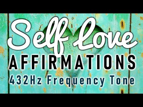 SELF LOVE Affirmations With 432Hz Frequency Tone For Heart Chakra Cleansing. REPEAT THESE
