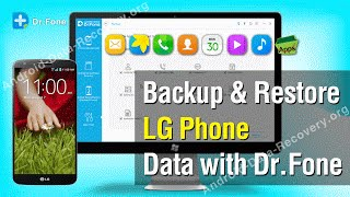 How to Backup & Restore LG Phone Data with Dr.Fone for Android