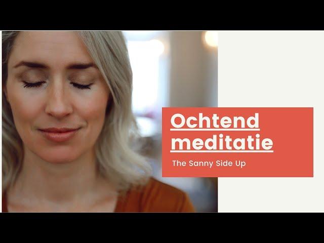 Ochtend meditatie uit The Sanny Side Up planner | Sanny zoekt Geluk