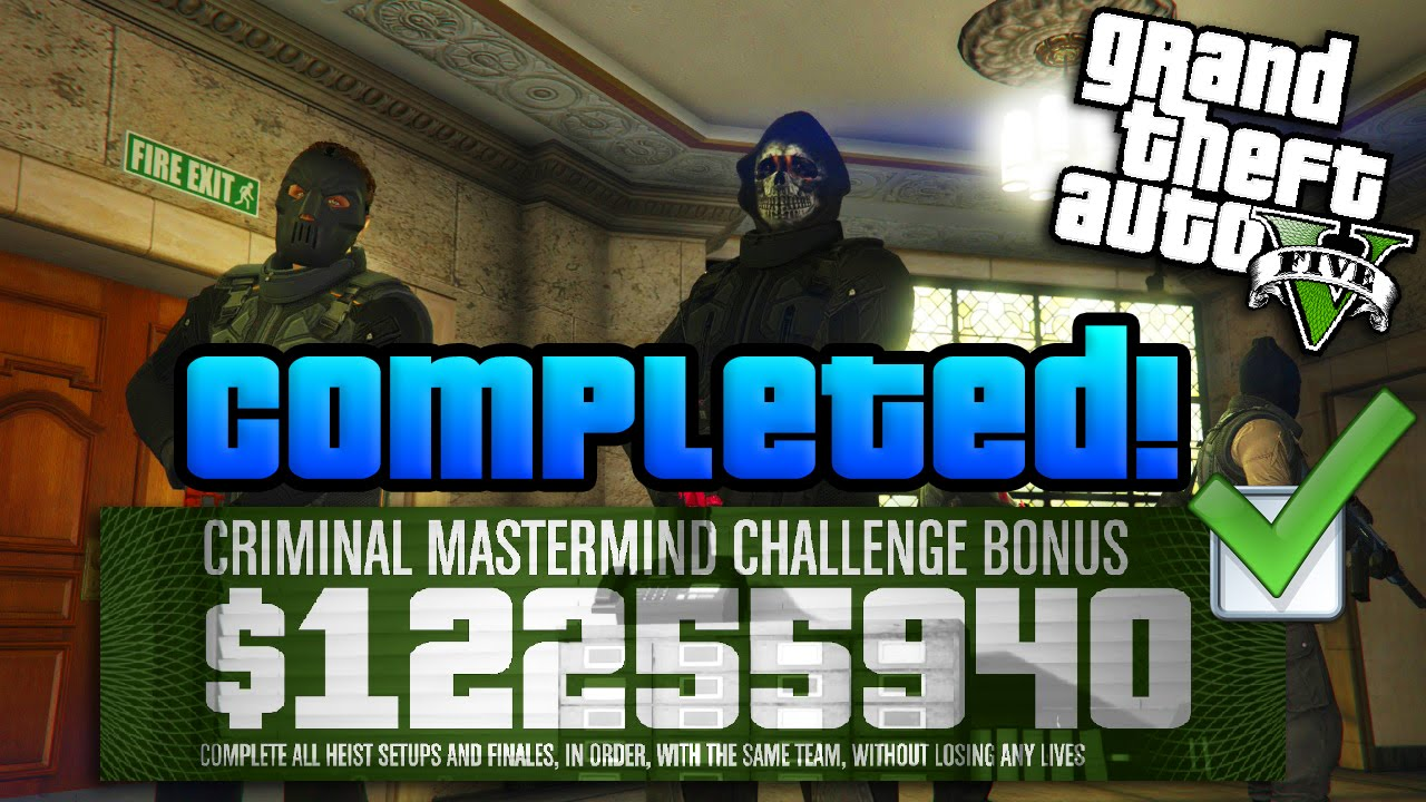 Gta Online 10 Million Heists Challenge Completed W Best Tips Gta 5 Criminal Mastermind Guide Youtube
