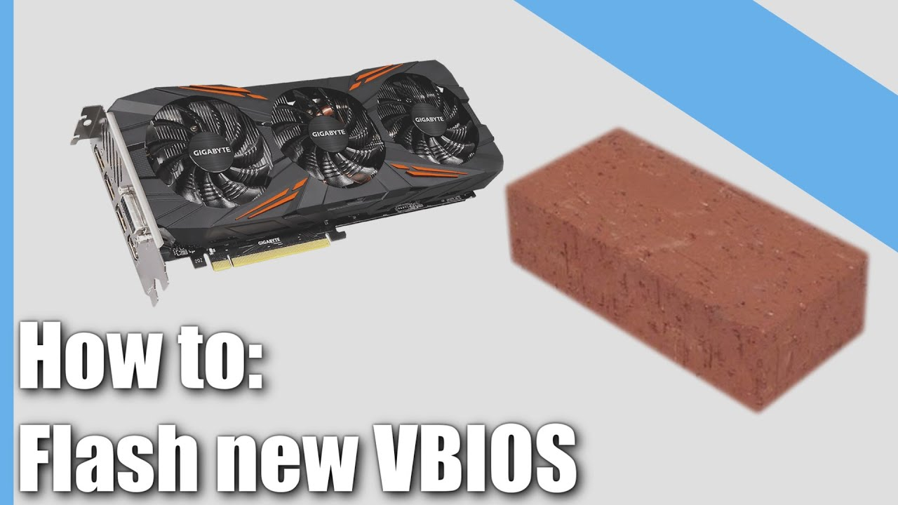How to fix your bricked GPU | How to flash your Nvidia GPU VBIOS (Video  bios)