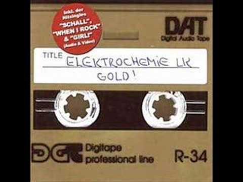 Elektrochemie LK - When I Rock (live)