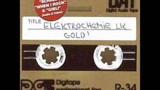 Elektrochemie LK - When I Rock (live)