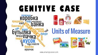 Beginning Russian II: Containers. Genitive Case. Units of Measure – Containers | УПАКОВКА