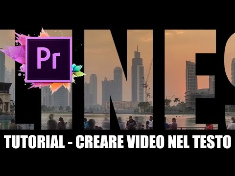 Adobe Premiere | Creare intro con video nel testo ( TUTORIAL ITA )