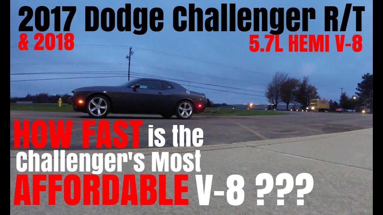 All Types challenger rt 0 60 : 2017 / 2018 Dodge Challenger R/T 5.7L HEMI V8 0-60 Tests - YouTube