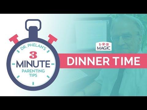 Dr. Phelan's 3-Minute Parenting Tips - Dinner Time
