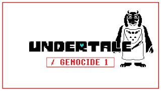 But Nobody Came | Undertale: GENOCIDE Part 1