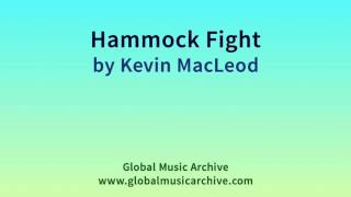 Download Hammock Fight by Kevin MacLeod 1 HOUR